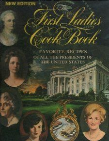 Favorite Recipes of the Presidents (1969 Large format hardcover 228