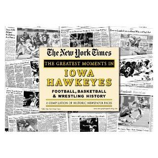 Iowa Hawkeyes Football, Basketball, and Wrestling Greatest