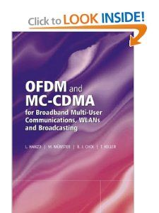 OFDM and MC CDMA for Broadband Multi User Communications, WLANs and