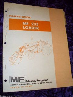 Massey Ferguson 235 Loader OEM Parts Manual Massey Ferguson
