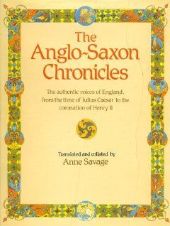 Anglo Saxon Chronicles Anne Savage 9789992456743 Books