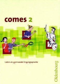 comes 2 Latein als gymnasiale Eingangssprache Christian