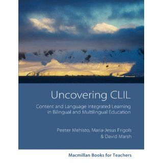 Macmillan Books for Teachers Uncovering CLIL Content and Language