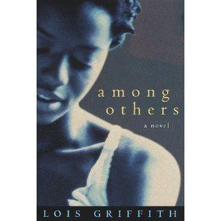Among Others A Novel Lois Griffith Englische Bücher