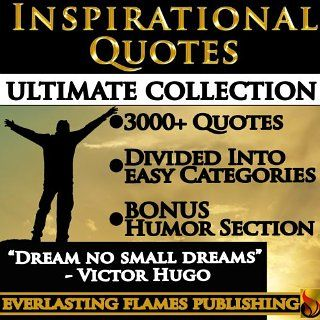 INSPIRATIONAL QUOTES ULTIMATE COLLECTION: 3000+ Motivational