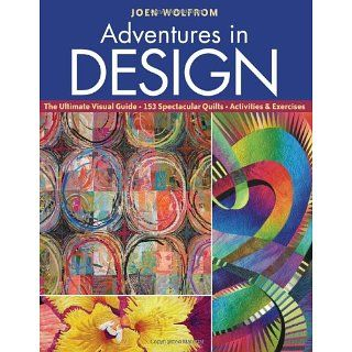 Adventures in Design: The Ultimate Visual Guide, 153 Spectacular