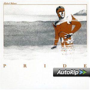 Pride   Paper Sleeve   CD Deluxe Vinyl Replica: Robert
