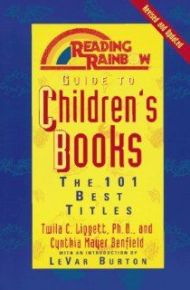 Reading Rainbow Guide to Childrens Books The 101 Best Titles Twila