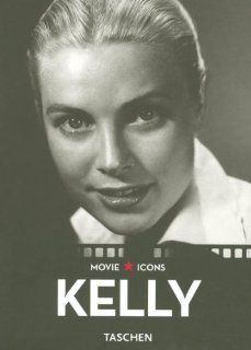 Grace Kelly (Movie Icons) (German Edition) Glenn Hopp 195, Paul