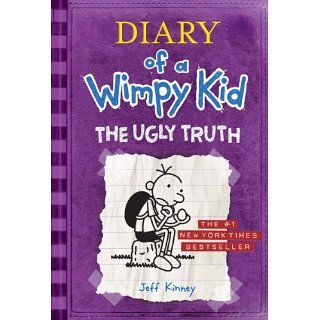 The Ugly Truth (Diary of a Wimpy Kid, Book 5) Jeff Kinney