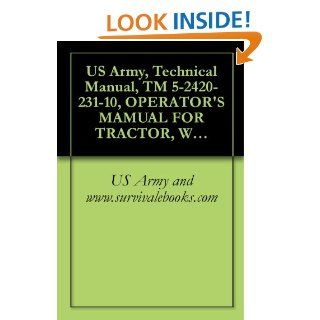 US Army, Technical Manual, TM 5 2420 231 10, OPERATORS MAMUAL FOR