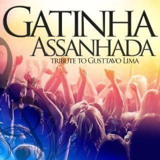 Gatinha Assanhada (Tribute to Gusttavo Lima)   Single