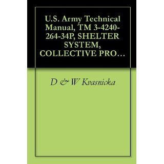 Army Technical Manual, TM 3 4240 264 34P, SHELTER SYSTEM