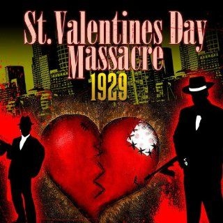 St. Valentines Day Massacre 1929 Various Artists MP3