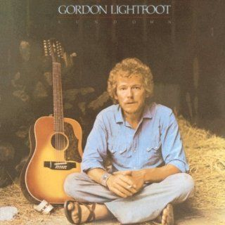 Sundown Gordon Lightfoot Music
