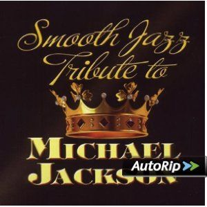Michael Jackson Smooth Jazz Tribute Michael Jackson