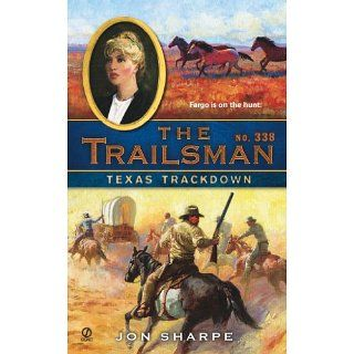 The Trailsman #338 Texas Trackdown Jon Sharpe Kindle