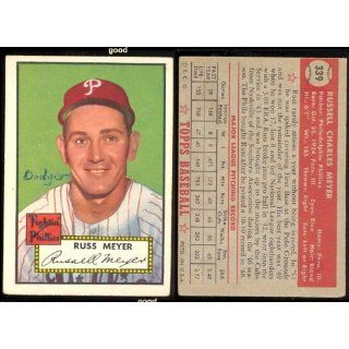 1952 Topps Regular (Baseball) Card# 339 Russ Meyer of the Philadelphia