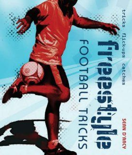 Freestyle Football Tricks Sean DArcy Englische Bücher