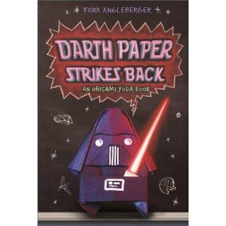 Darth Paper Strikes Back An Origami Yoda Book Tom