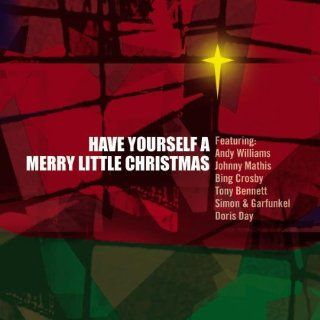 Have Yourself A Merry Little Christmas: Musik