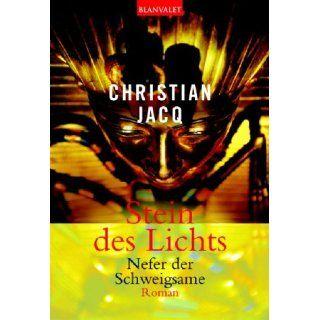 Stein des Lichts 1 Nefer der Schweigsame. Christian Jacq