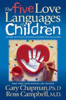 The Five Love Languages of Children by Gary Chapman (Paperback